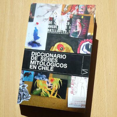 Diccionario de Seres Mitológicos en Chile cover